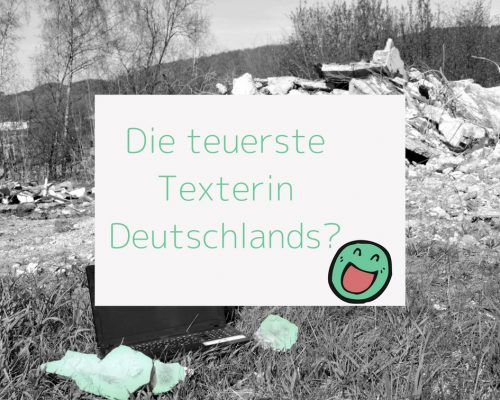 Die teuerste Texterin Deutschlands