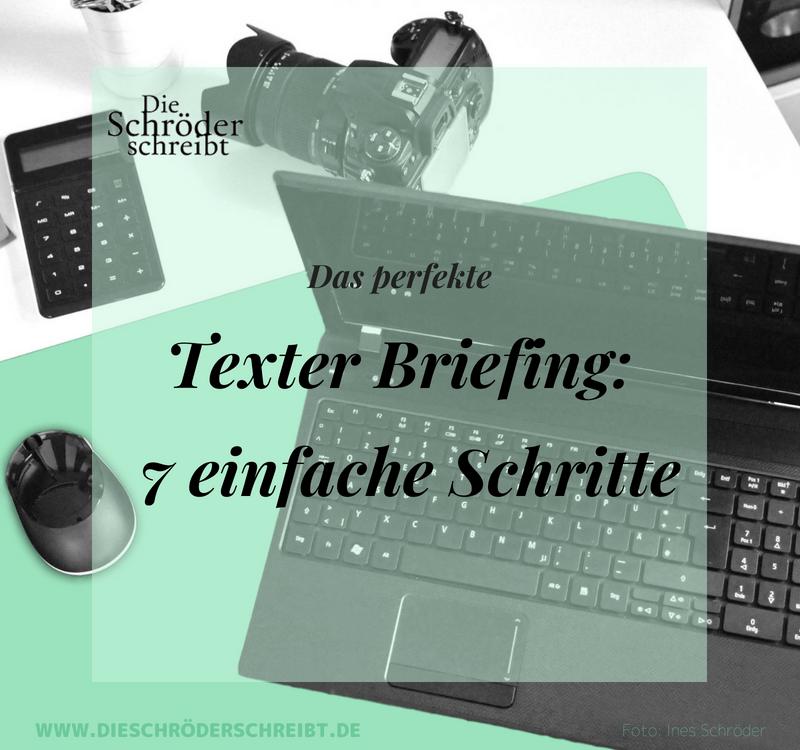 Das perfekte Texter Briefing_ 7 einfache Schritte