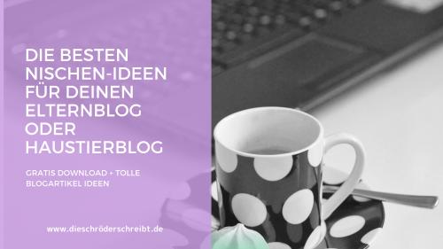 Nischen-Ideen für Eltern- und Haustierblogger