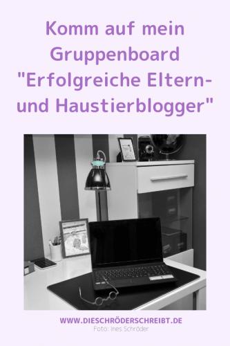"""Gruppenboard """"Erfolgreiche Eltern- und Haustierblogger"""""""