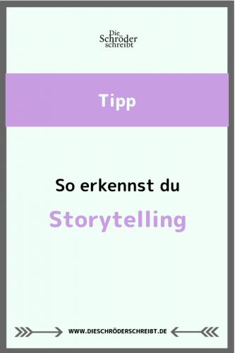 So erkennst du Storytelling