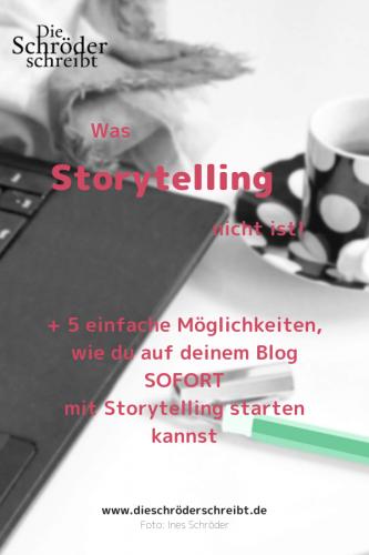 Was Storytelling nicht ist +