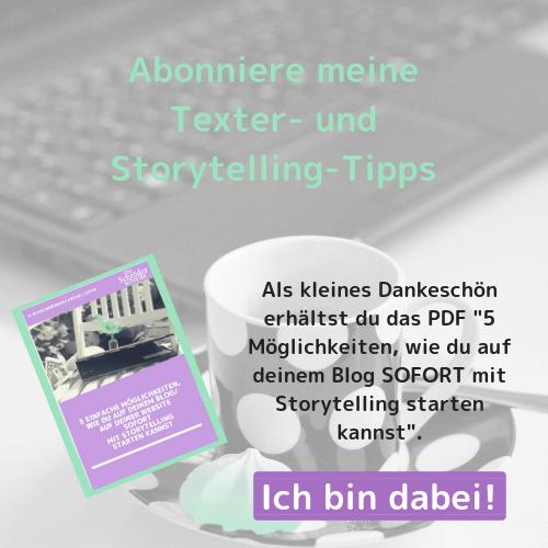 Abonniere meinen Storytelling Newsletter