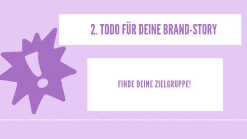 Finde deine Zielgruppe - Brand Story