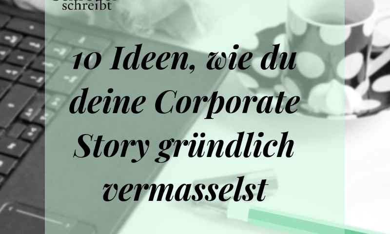 10 Ideen Corporate Story
