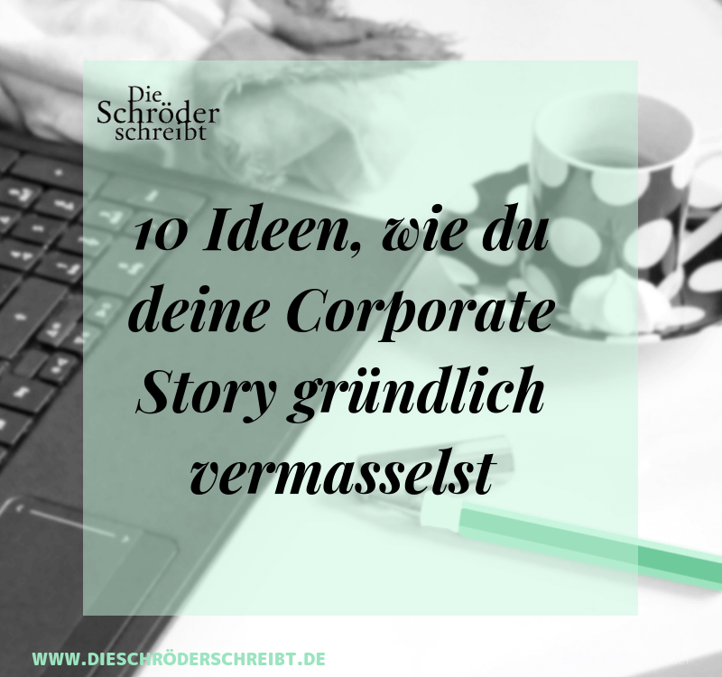 10 Ideen Corporate Story