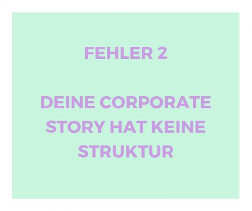 Corporate Story Fehler 2