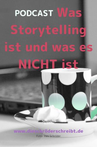 Was Storytelling wirklich ist